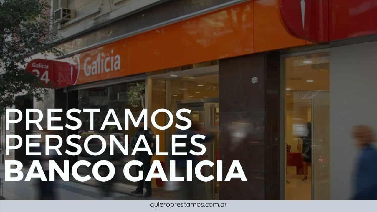 requisitos prestamos personales banco galicia